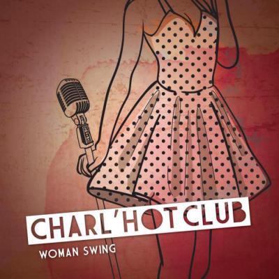 Charl'Hot Club, Woman swing